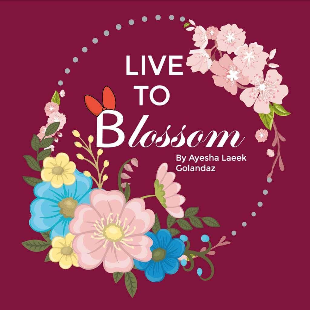 Live To Blossom