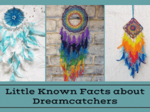 Little Known Facts about Dreamcatchers