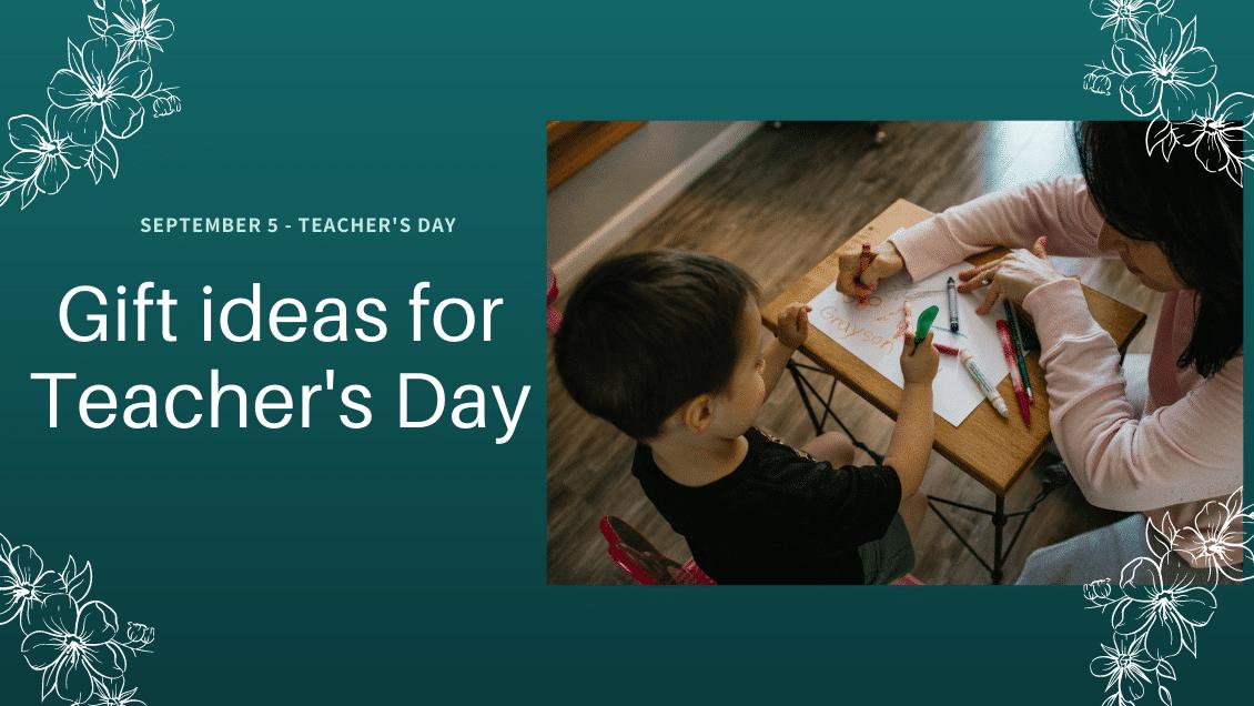 Best Gift Ideas for Teachers