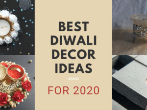 Best Diwali Decor Ideas For 2020!