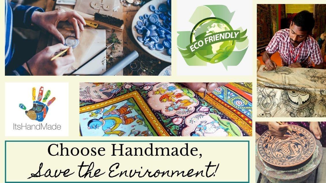 Choose Handmade, Save the Environment!