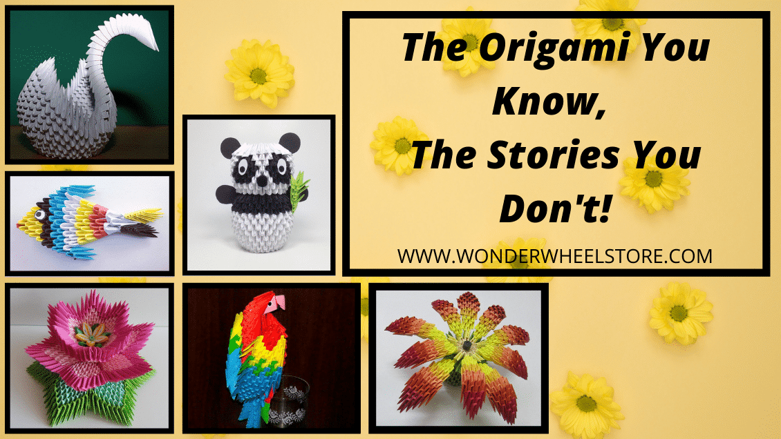The Origami You Know, The Stories You Don't!