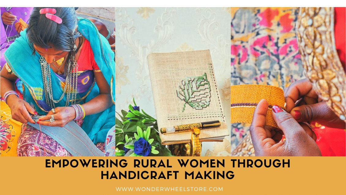 Empowering Rural Women through Handicraft Making